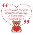Inspirational love quote I will wait for you vector image vector image
