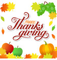 autumn card happy thanksgiving day typography vector image