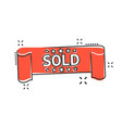 cartoon sold ribbon icon in comic style discount vector image vector image