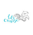 let cruise wave and dolphins - nautical vector image