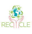 banner about recycle hands vector image vector image