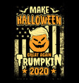 make halloween great again trumpkin 2020 t-shirt vector image vector image