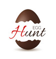 easter broken egg 3d egg hunt text chocolate vector image vector image