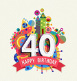 happy birthday 40 year greeting card poster color