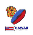 hawaii travel destination promotional poster with vector image vector image