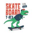 dinosaur on skateboard skateboarding t-rex vector image vector image
