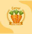 vegetable carrot always fresh emblem vector image