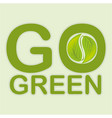 go green leafs plant vector image vector image