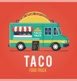 taco food truck vector image vector image