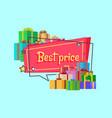 best price inscription in square bubble presents vector image vector image
