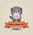 world animal day card with cute cat and vector image vector image