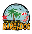welcome to barbados sign or stamp vector image
