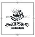 emblem with sandwich vector image vector image