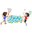 font design for word time for sport with boys vector image