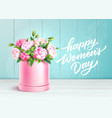 rose flower box happy women day wooden wall vector image vector image