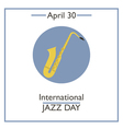 Jazz Day vector image vector image