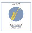 Jazz Day vector image
