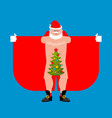 santa claus exhibitionist and christmas tree vector image vector image