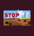 stop deforestation cartoon banner tree stumps vector image