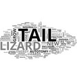 a lizards expendable tail text word cloud concept vector image vector image