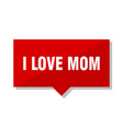 i love mom red tag vector image vector image