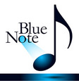 the blue note is the theme of this musical graphic vector image vector image