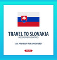 travel to slovakia discover and explore new vector image vector image