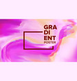 gradient fluid background motion backdrop vector image vector image