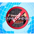 poster against terrorism vector image vector image