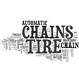 a look at automatic tire chains text word cloud vector image vector image