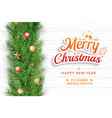 christmas greeting card with fir branch on white vector image