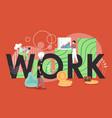 creative work flat style design vector image vector image
