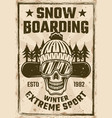 snowboarding vintage poster with snowboarder skull vector image vector image