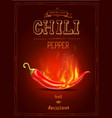 chili pepper in fire hot sauce poster or logo vector image vector image