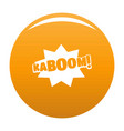 comic boom kaboom icon orange vector image