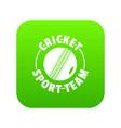 cricket sport icon green vector image vector image