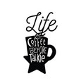 life coffee before talkie cup background im vector image