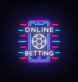 online betting neon sign sports betting online vector image
