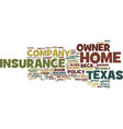 The best home owner insurance company in texas vector image