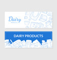 dairy products horizontal banners templates set vector image vector image