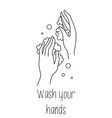 wash hands palms in foam soap bubbles vector image