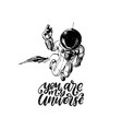 you are my universe hand lettering drawn vector image vector image