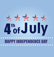 happy independence day card vector image vector image