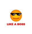 like a boss emoji smile face vector image