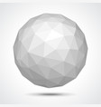 low poly sphere isolated on white vector image vector image