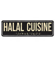halal cuisine vintage rusty metal sign vector image vector image