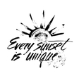 Every sunset is unique vector image vector image