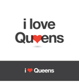i love queens vector image