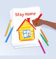 stay home concept vector image vector image