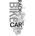 yakima car bike racks text word cloud concept vector image vector image